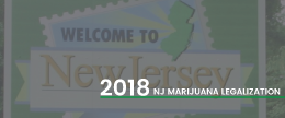 NJ 2018 Marijuana legalization Laws